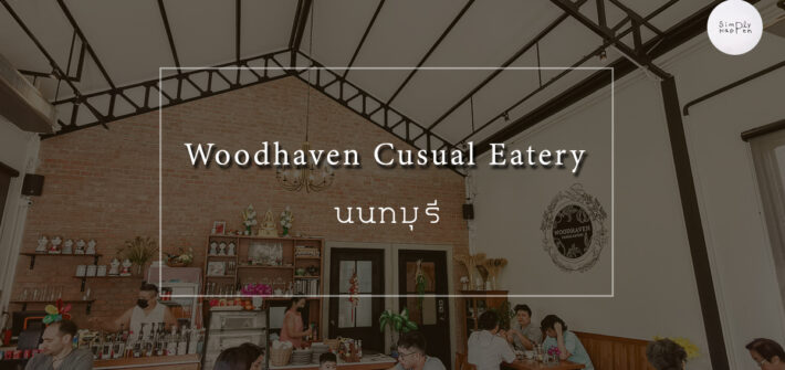 Woodhaven Casual Eatery - Simply Happen